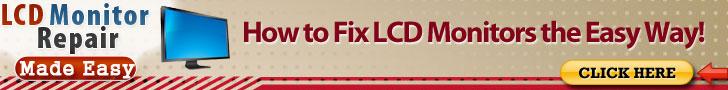 LCD Monitor Repair Made Easy